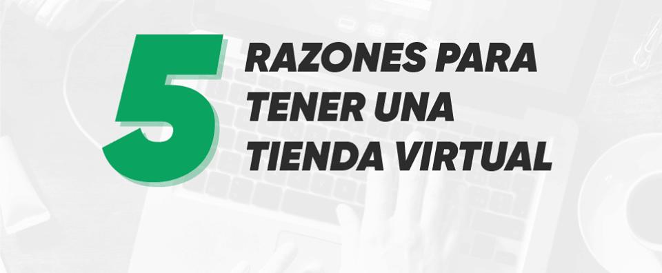 5 Razones para Crear una Tienda Online Virtual en Arequipa